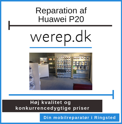 Reparation af Huawei P20 Ringsted